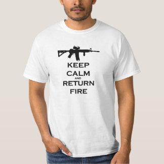 Mantenha o fogo calmo & do retorno camiseta