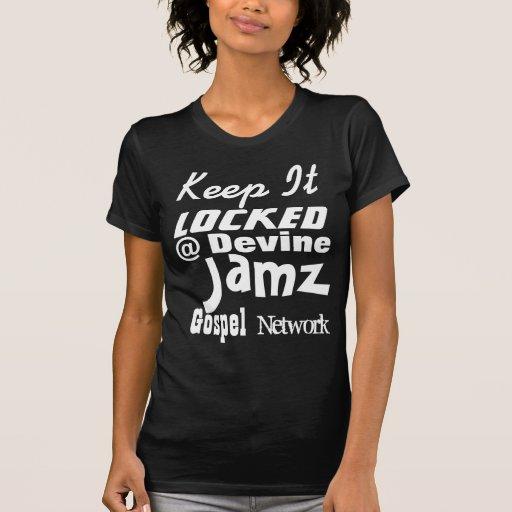 Mantenha-o @ rede fechado do evangelho de Devine J T-shirts