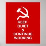 Mantenha o silêncio & continue a trabalhar pôsteres