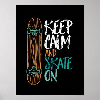 Mantenha o skate calmo no poster Skateboarding das