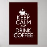 Mantenha poster calmo e da bebida do café