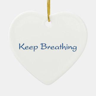 Mantenha respirar ornamento de cerâmica