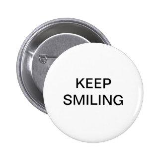 Mantenha sorrir bóton redondo 5.08cm