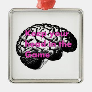 Mantenha sua cabeça no jogo! ornamento de metal