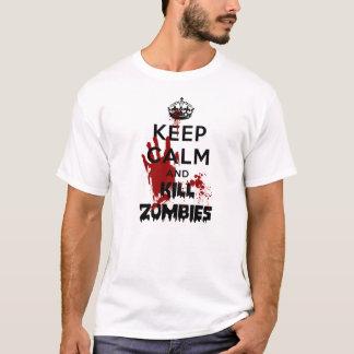 Mantenha zombis calmos e do matar camiseta