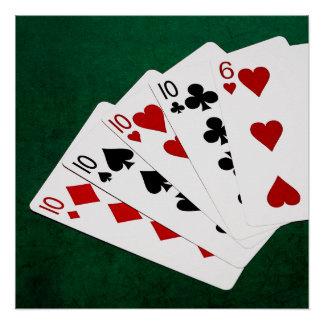 Mãos de póquer - quatro de um tipo - dez e seis poster perfeito
