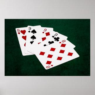 Mãos de póquer - quatro de um tipo - Nines e oito Pôster