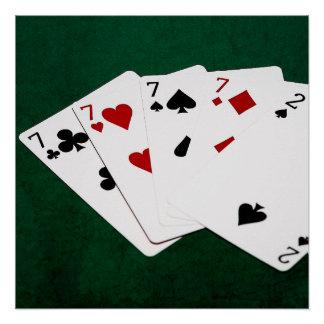 Mãos de póquer - quatro de um tipo - Sevens e dois Poster Perfeito