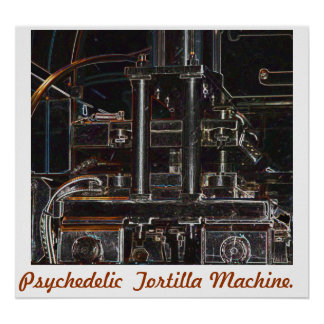 Máquina psicadélico da tortilha poster