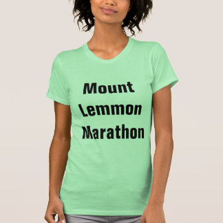Maratona de Lemmon da montagem Tshirts