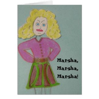 Marsha, Marsha, Marsha! Cartão Comemorativo