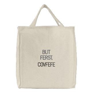 MAS FERST, o bolsa bordado engraçado de COVFEFE |