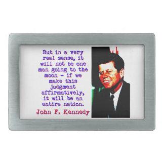 Mas no sentido muito real de A - John Kennedy
