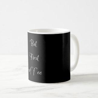 mas primeira caneca de café