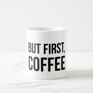Mas primeiramente, CAFÉ - caneca