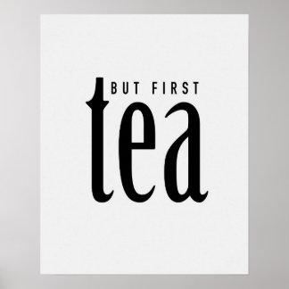 Mas primeiramente, chá pôster