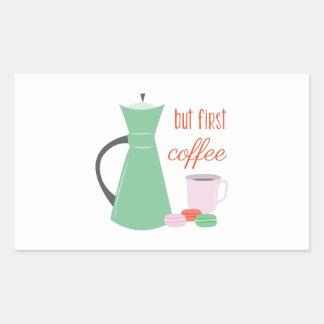 Mas primeiro café adesivo retangular