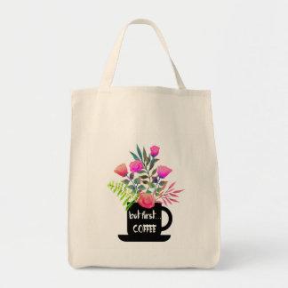 Mas primeiro café com o bolsa do mantimento dos