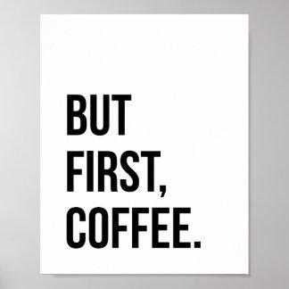 Mas primeiro impressão do poster do café