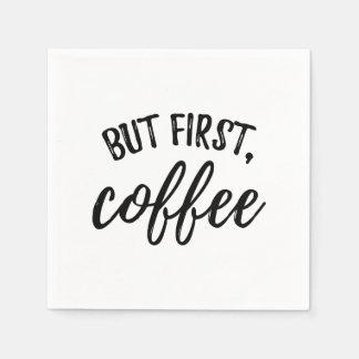 Mas primeiros guardanapo do cocktail do café