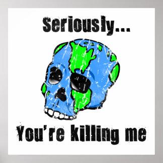 Matando o poster da terra pôster