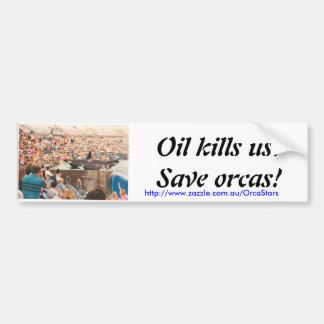 Matares do óleo! adesivo para carro