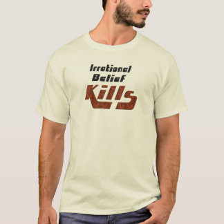 Matares irracionais da opinião camiseta