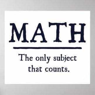 Matemática o único assunto que conta pôster