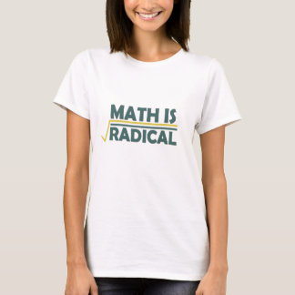 math-is-radical-_- .png (branco) camiseta