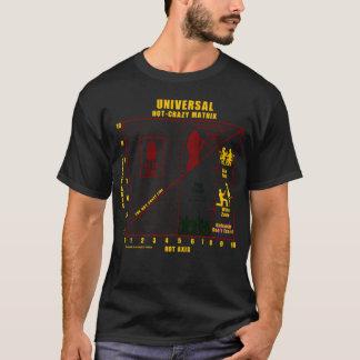 Matriz Quente-Louca universal da mulher Camiseta
