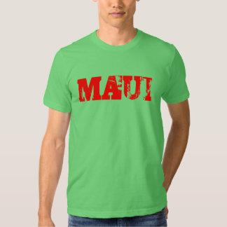 """MAUI   """"nós não precisamos nenhum drama de Camisetas"""