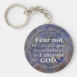 Medo do 41:10 de Isaiah não para eu sou com você Chaveiros