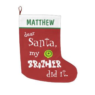 Meia De Natal Grande O caro papai noel engraçado meu irmão fê-lo