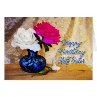 Meio - irmã, feliz aniversario com rosas pintados cartão comemorativo
