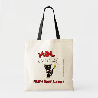 "Mel ""MOL: Do MEOW sacola PARA FORA RUIDOSAMENTE"" Sacola Tote Budget"