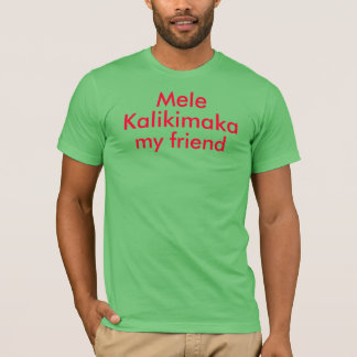 Mele Kalikimaka minha camisa do amigo