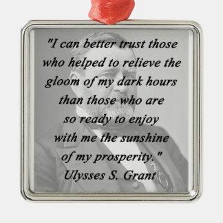 Melhor confiança - Ulysses S Grant Ornamento De Metal
