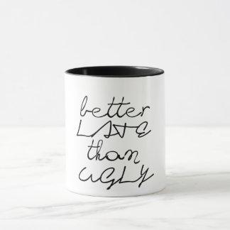 melhore tarde do que a caneca de café engraçada