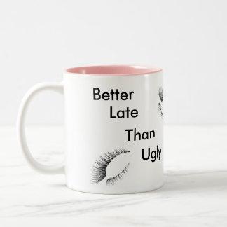 Melhore tarde do que a caneca feia