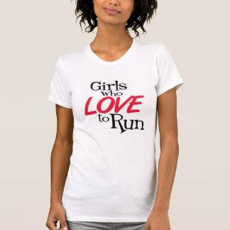 Meninas que amam funcionar camisetas