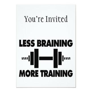 Menos Braining mais treinamento Convite 12.7 X 17.78cm