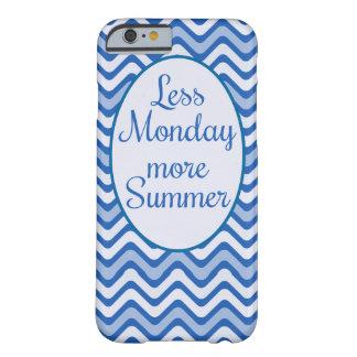 """""""Menos segunda-feira, citações engraçadas de mais Capa Barely There Para iPhone 6"""