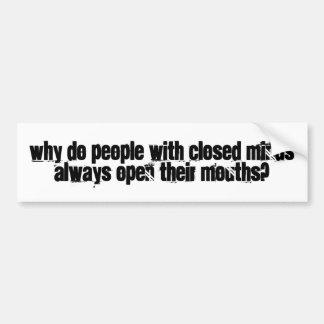mentes fechados, bocas abertas adesivo para carro