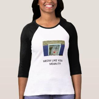 Meow como você meio ele camisa cómico do gato