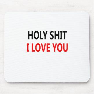 Merda santamente eu te amo (1) mousepad