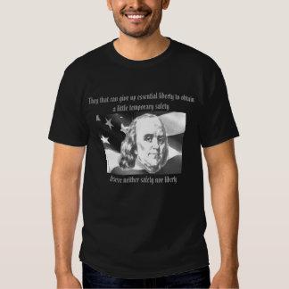 Mereça nem a segurança ou a liberdade camiseta