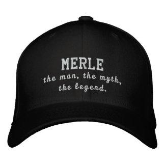 Merle o homem, o mito, a legenda boné bordado
