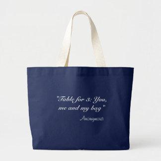 Mesa para 3: Você, mim e meu saco Sacola Tote Jumbo