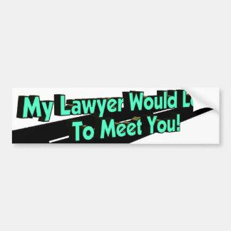 Meu advogado amaria o autocolante no vidro traseir adesivo para carro
