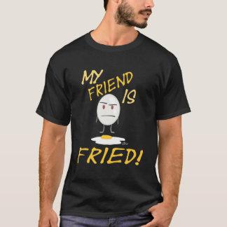 Meu amigo é fritado! : Camisa do ovo